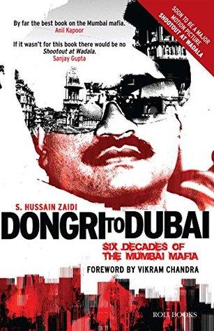 Dongri to Dubai by S. Hussain Zaidi