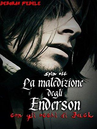 La Maledizione degli Enderson - Con gli occhi di Jack - Spin off