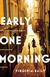 Early One Morning by Virginia Baily