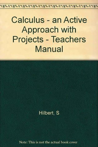 Calculus - an Active Approach with Projects - Teachers Manual