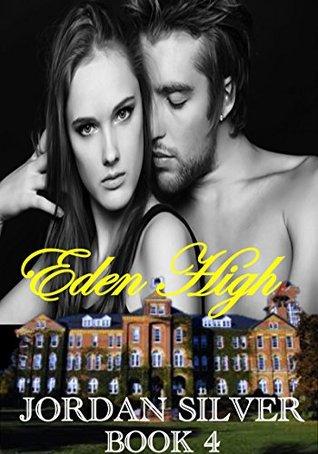 Eden High: Book 4 (Eden High #4)