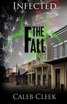 The Fall (Infected, #1)