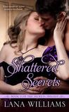 Shattered Secrets (The Secret Trilogy, #3)