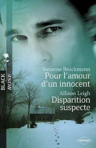 Pour l'amour d'un innocent / Disparition suspecte