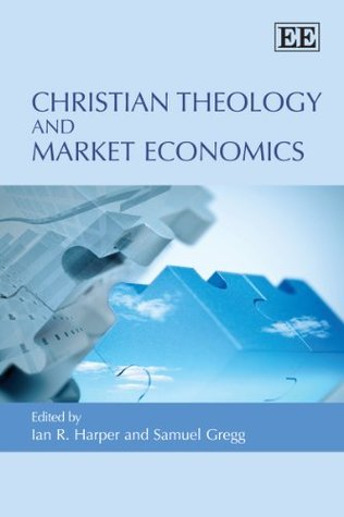 Christian Theology and Market Economics