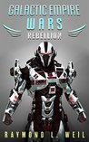 Rebellion (The Galactic Empire Wars #3)