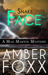 Snake Face (Mae Martin Mysteries, #3)