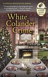 White Colander Crime (Vintage Kitchen Mystery, #5)