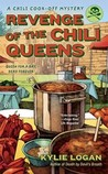 Revenge of the Chili Queens (A Chili Cook-Off Mystery, #3)