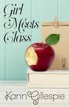 Girl Meets Class (Girl Meets Class, #1)