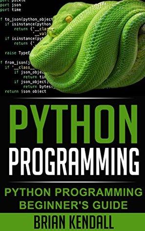 Python Programming: Python Programming Beginner's Guide