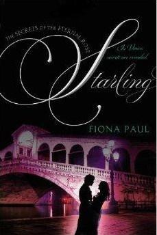 Starling (Secrets of the Eternal Rose, #3)