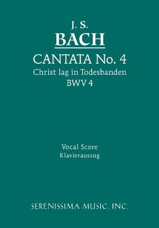 Cantata No. 4: Christ lag in Todesbanden, BWV 4 - Vocal score