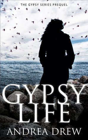 Gypsy Life: The Gypsy Medium Series Prequel (Gypsy Medium #0.5)