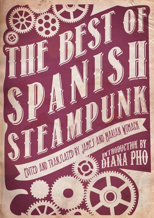 The Best of Spanish Steampunk