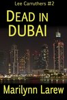 Dead in Dubai (Lee Carruthers, #2)