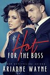 Hot For The Boss (Hot For The Boss, #1)