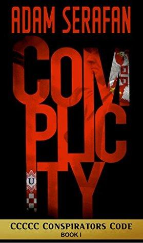 Complicity (The CCCCC Conspirators Code #1)