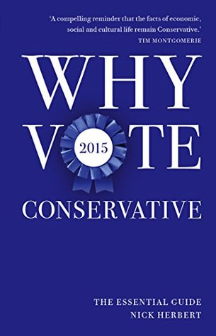 why-vote-conservative-2015-the-essential-guide