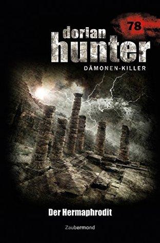 Dorian Hunter 79 - Der Hermaphrodit