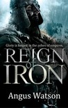 Reign of Iron (Iron Age, #3)