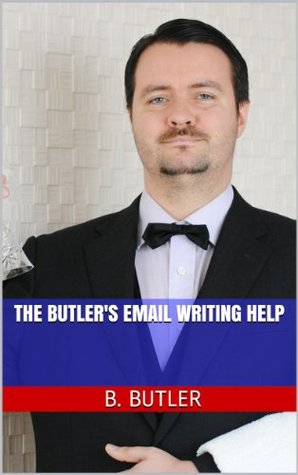 The Butler's Email Writing Help