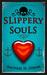 Slippery Souls (Sunray Bay, #1) by Rachael H. Dixon