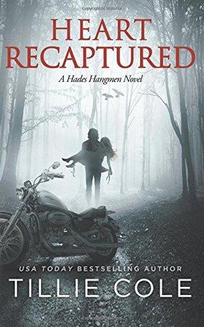 Heart Recaptured (Hades Hangmen, #2)