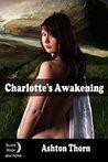 Charlotte's Awwakening (Nake Fantasy Saga Book 1)