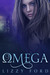 Omega (Omega #1) by Lizzy Ford