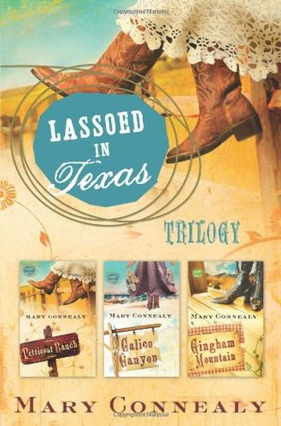 Lassoed in Texas Trilogy (Lassoed in Texas, #1-3)