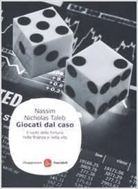 Giocati dal caso: Il ruolo della fortuna nella finanza e nella vita