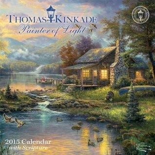 Thomas Kinkade Painter of Light with Scripture 2015 Mini Wall Calendar