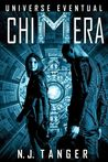 Chimera (Universe Eventual, #1)