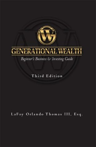Generational Wealth: Beginner's Business & Investing Guide