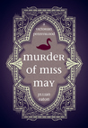 Murder of Miss May (Wolfson Chronicles, #1)
