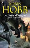 Le Puits d'argent by Robin Hobb