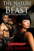 The Nature of the Beast by M.L.  Roberts