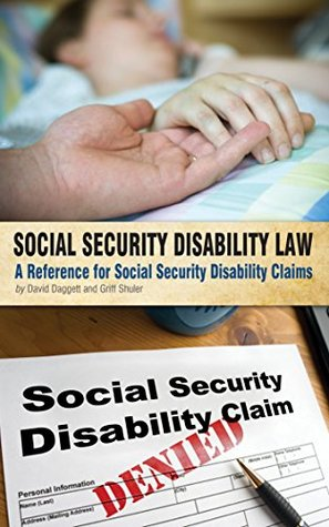 Social Security Disability Law: A Reference for Social Security Disability Claims