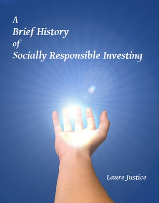 A Brief History of Socially Responsible Investing
