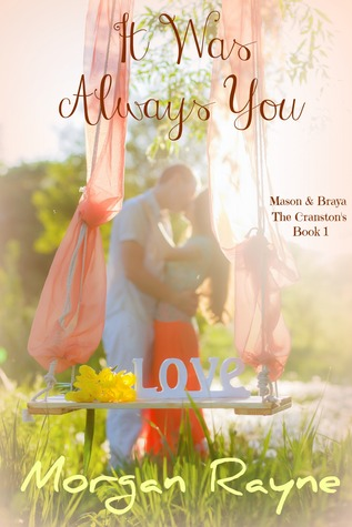 It Was Always You (The Cranston's, #1)