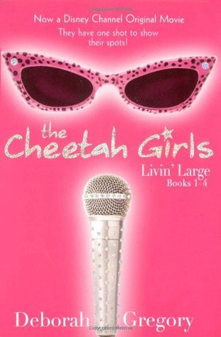 The Cheetah Girls by Deborah Gregory