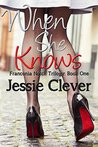 When She Knows (Franconia Notch Triloy Book #1)