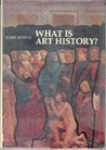 What Is Art History#(Icon Editions)