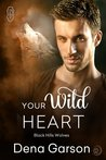 Your Wild Heart (Black Hills Wolves, #14)