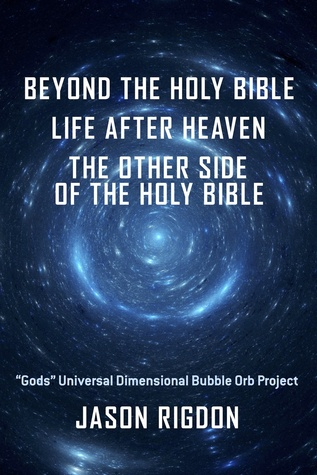 Amy Adamss Review Of Beyond The Holy Bible Life After Heaven The