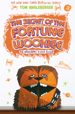 Secret Of The Fortune Wookiee An Origami Yoda Book By Tom