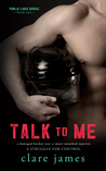 Talk to Me (Public Lives, #1; Impossible Love, #4)