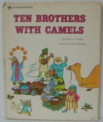 Ten Brothers with Camels