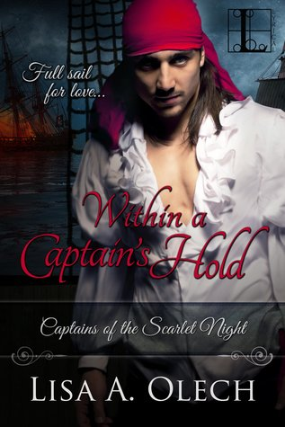 Within a Captain's Hold (Captains of the Scarlet Night, #1)